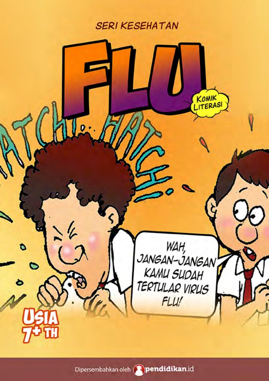 Komik Edukasi: Anak-anak Jangan Anggap Remeh Penyakit Flu, Nilai Penting yang Terkandung dalam Komik 'Flu'