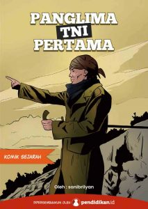 komik sejarah jenderal soedirman panglima TNI pertama di indonesia